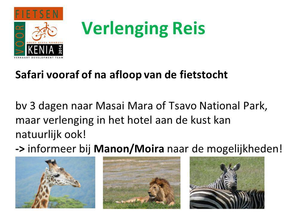 Verlenging Reis Safari vooraf of na afloop van de fietstocht bv 3 dagen naar Masai Mara of Tsavo National Park, maar verlenging in het hotel aan de kust kan natuurlijk ook.