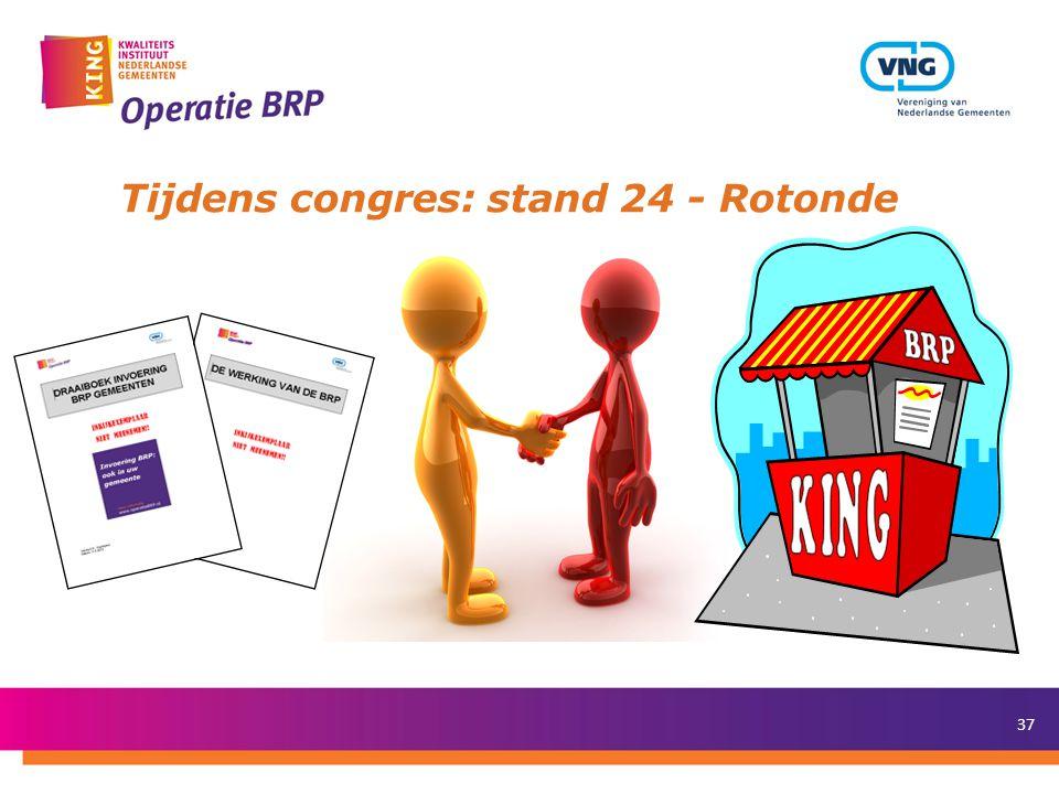 37 Tijdens congres: stand 24 - Rotonde
