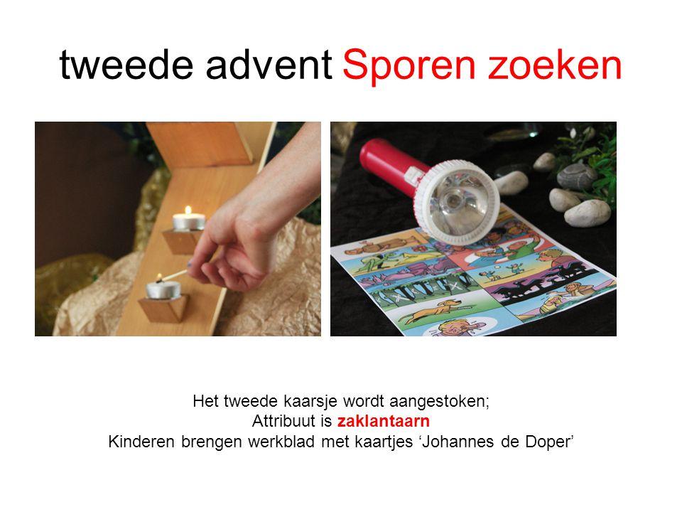 tweede advent Sporen zoeken Het tweede kaarsje wordt aangestoken; Attribuut is zaklantaarn Kinderen brengen werkblad met kaartjes 'Johannes de Doper'