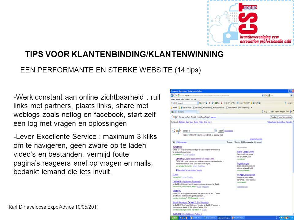 Karl D'haveloose Expo Advice 10/05/2011 -Werk constant aan online zichtbaarheid : ruil links met partners, plaats links, share met weblogs zoals netlo