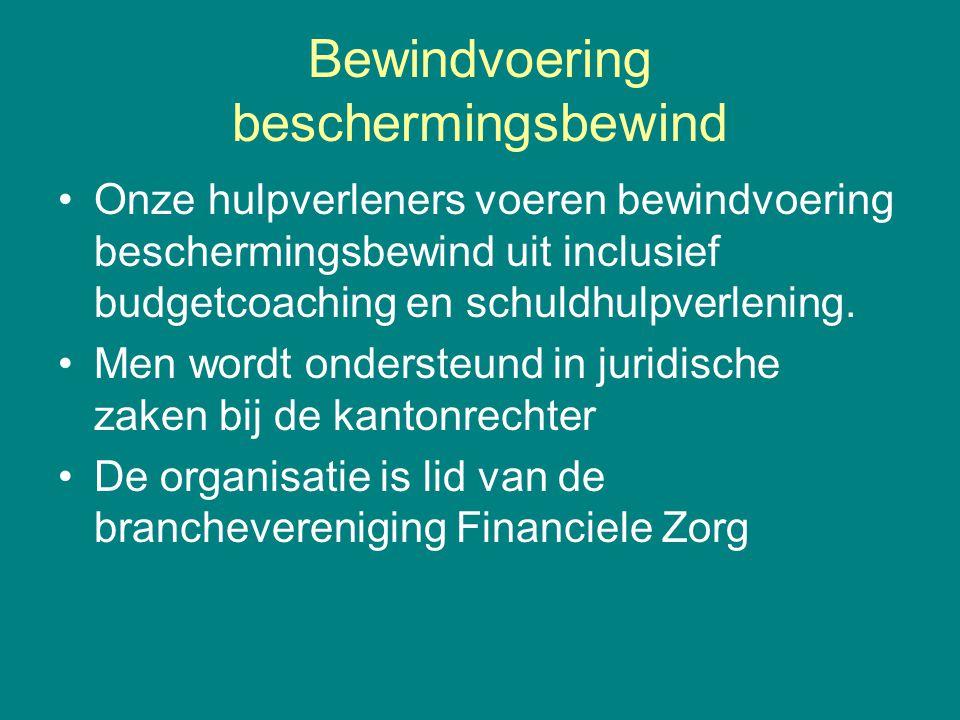Bewindvoering beschermingsbewind •Onze hulpverleners voeren bewindvoering beschermingsbewind uit inclusief budgetcoaching en schuldhulpverlening. •Men