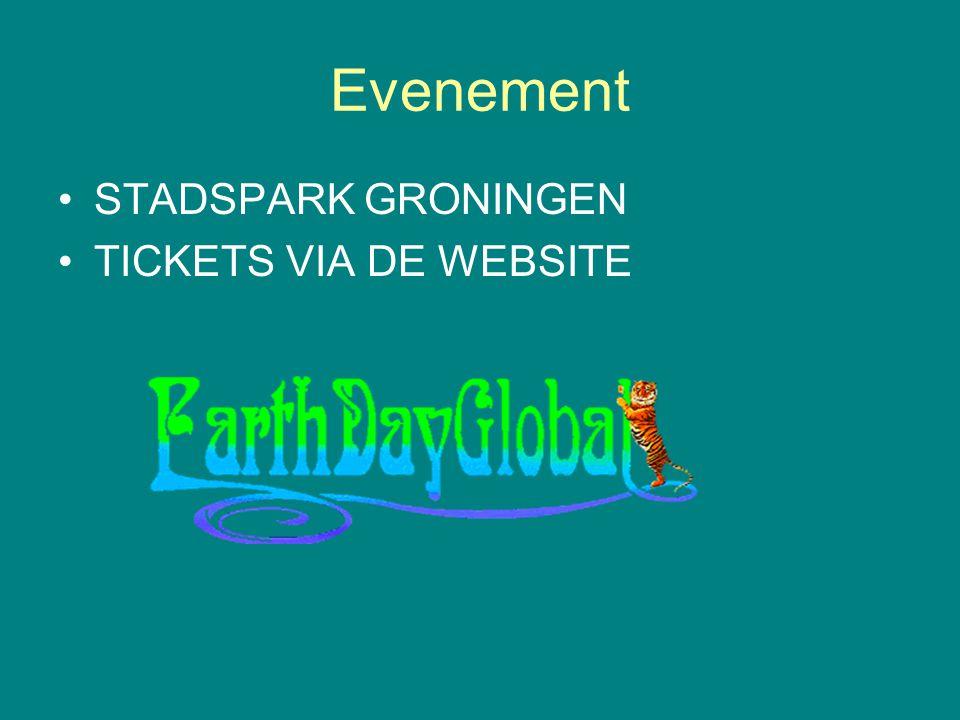 Evenement •STADSPARK GRONINGEN •TICKETS VIA DE WEBSITE