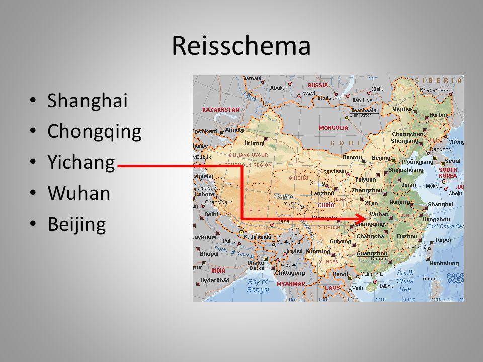 Reisschema • Shanghai • Chongqing • Yichang • Wuhan • Beijing