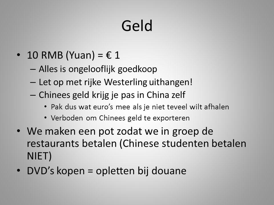 Geld • 10 RMB (Yuan) = € 1 – Alles is ongelooflijk goedkoop – Let op met rijke Westerling uithangen.