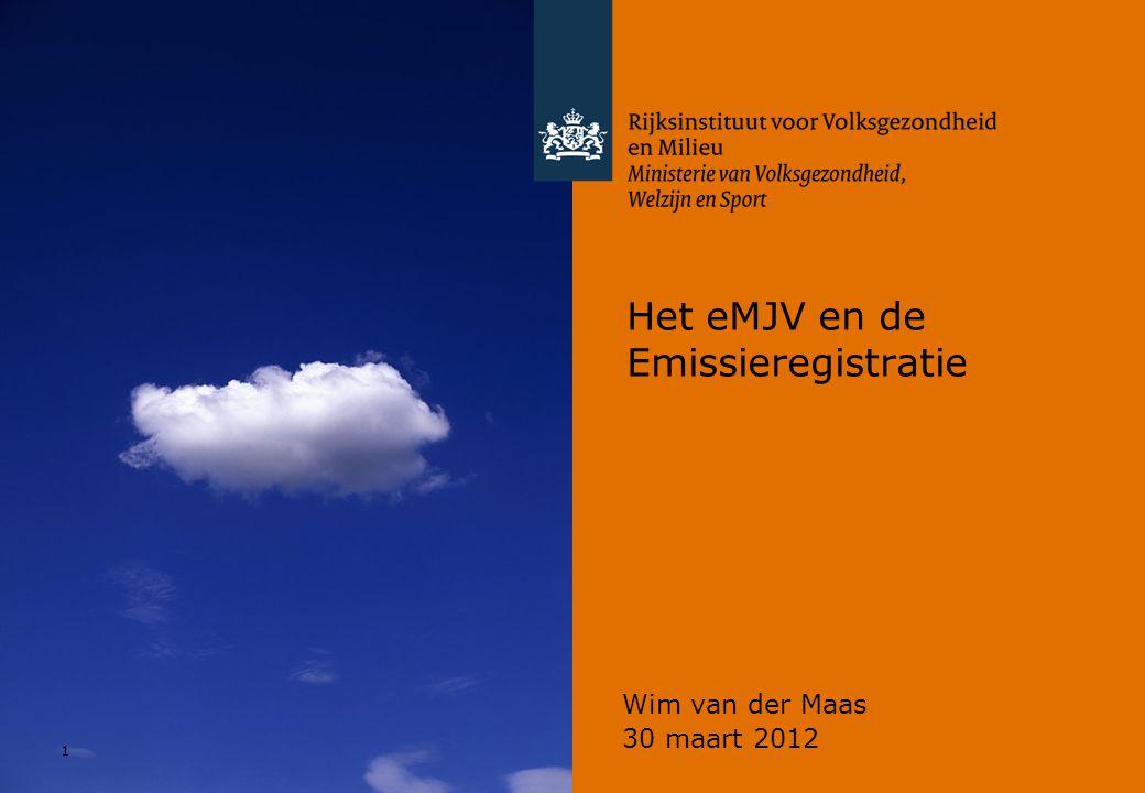 1 Het eMJV en de Emissieregistratie Wim van der Maas 30 maart 2012