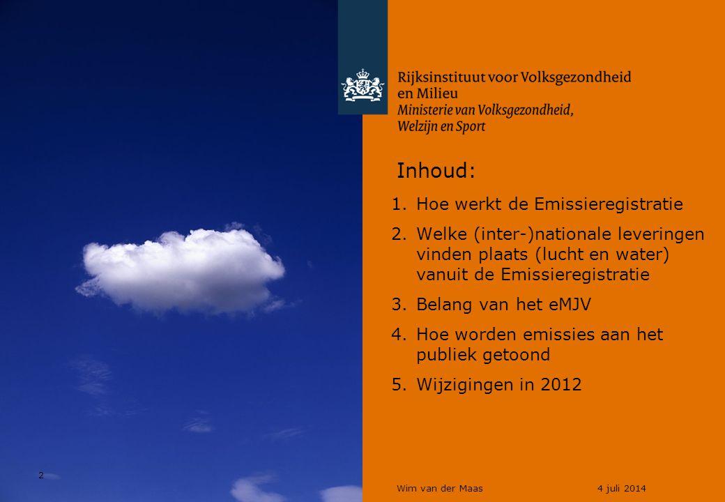 2 Wim van der Maas4 juli 2014 Inhoud: 1.Hoe werkt de Emissieregistratie 2.Welke (inter-)nationale leveringen vinden plaats (lucht en water) vanuit de Emissieregistratie 3.Belang van het eMJV 4.Hoe worden emissies aan het publiek getoond 5.Wijzigingen in 2012