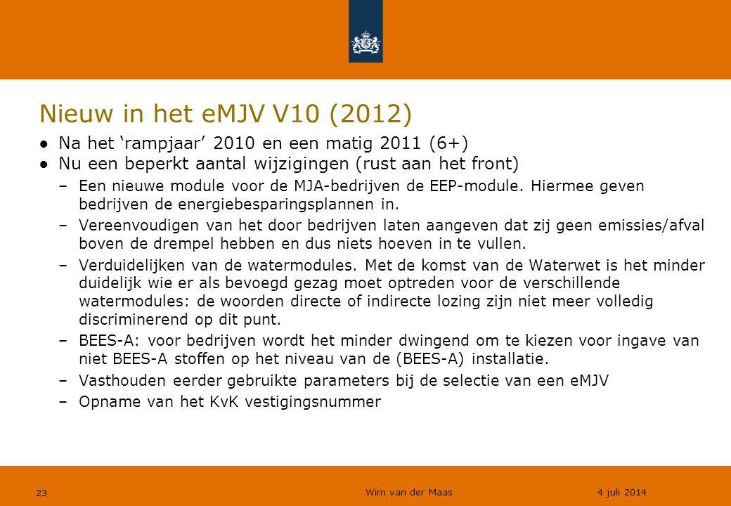 Wim van der Maas 4 juli 2014 23 Nieuw in het eMJV V10 (2012) ●Na het 'rampjaar' 2010 en een matig 2011 (6+) ●Nu een beperkt aantal wijzigingen (rust a