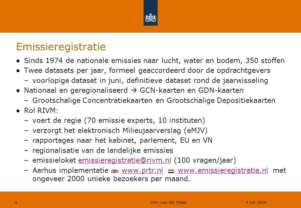Wim van der Maas 4 juli 2014 4 Emissieregistratie ●Sinds 1974 de nationale emissies naar lucht, water en bodem, 350 stoffen ●Twee datasets per jaar, f