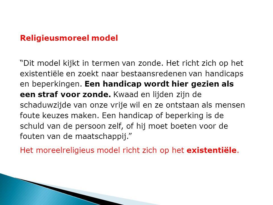 Religieusmoreel model Dit model kijkt in termen van zonde.