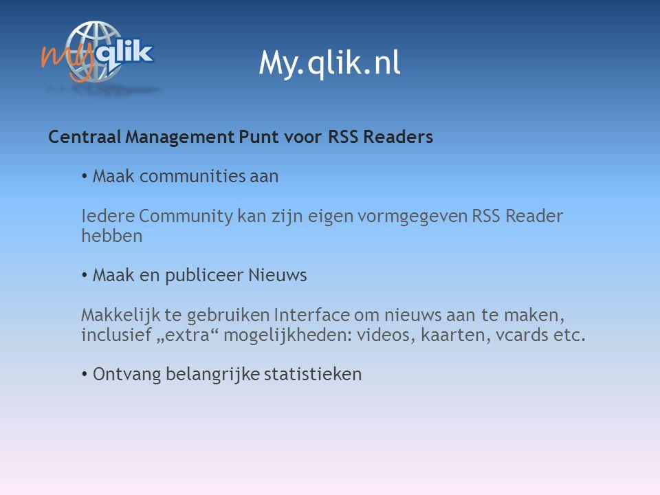 """Centraal Management Punt voor RSS Readers • Maak communities aan Iedere Community kan zijn eigen vormgegeven RSS Reader hebben • Maak en publiceer Nieuws Makkelijk te gebruiken Interface om nieuws aan te maken, inclusief """"extra mogelijkheden: videos, kaarten, vcards etc."""
