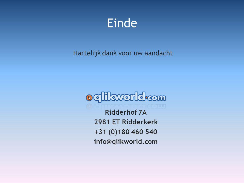 Ridderhof 7A 2981 ET Ridderkerk +31 (0)180 460 540 info@qlikworld.com Hartelijk dank voor uw aandacht Einde