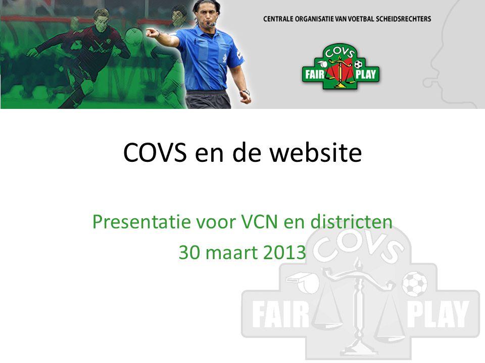 COVS en de website Presentatie voor VCN en districten 30 maart 2013