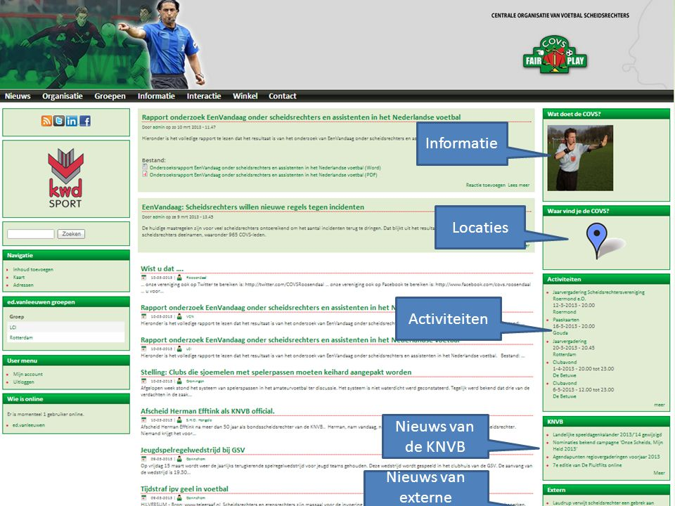 Informatie Locaties Activiteiten Nieuws van de KNVB Nieuws van externe bronnen