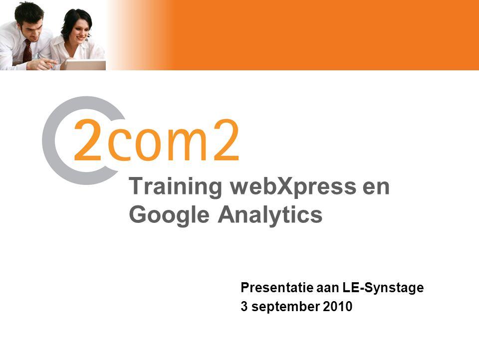 3 september 2010Presentatie aan LE-Synstage2 Agenda •2Com2 introductie •WebXpress CMS •Samenwerking met LE Synstage –Webdesign –Vindbaarheid –Website promotie –Analytics