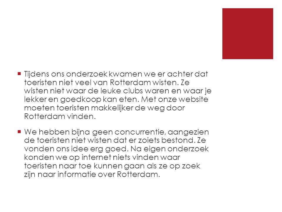  Tijdens ons onderzoek kwamen we er achter dat toeristen niet veel van Rotterdam wisten.