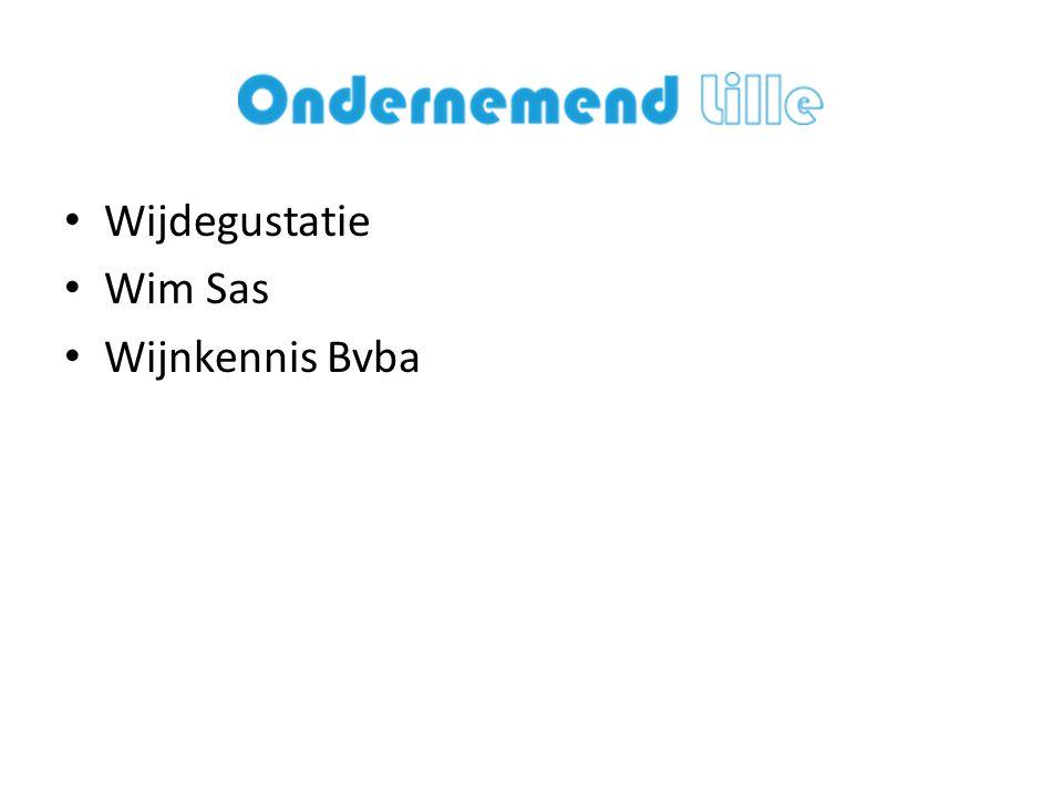 • Wijdegustatie • Wim Sas • Wijnkennis Bvba