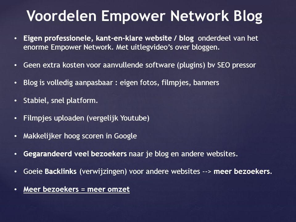 Voordelen Empower Network Blog • Eigen professionele, kant-en-klare website / blog onderdeel van het enorme Empower Network. Met uitlegvideo's over bl