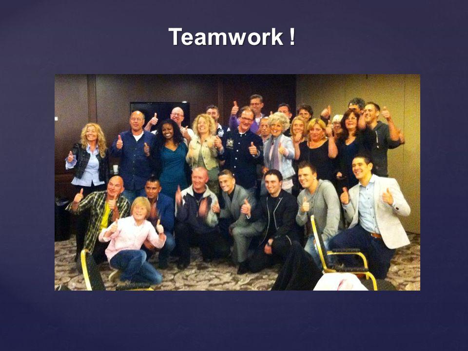 Teamwork !