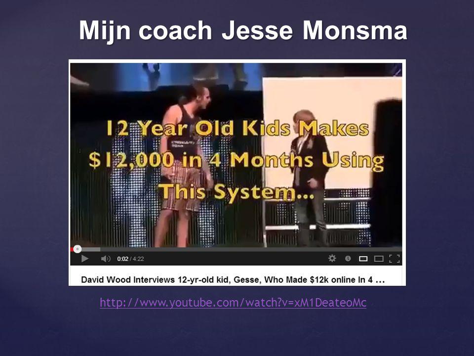 Mijn coach Jesse Monsma http://www.youtube.com/watch?v=xM1DeateoMc