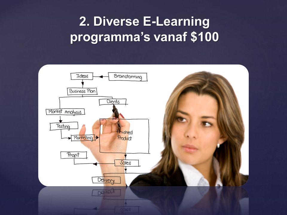 2. Diverse E-Learning programma's vanaf $100