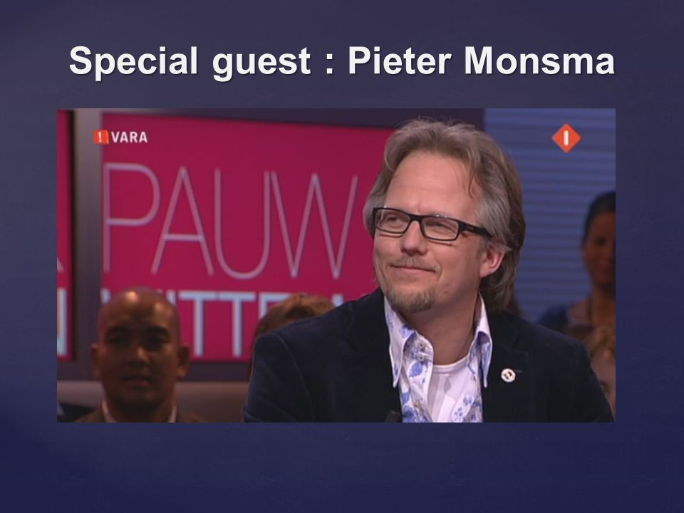Special guest : Pieter Monsma Voor aktieve affiliates