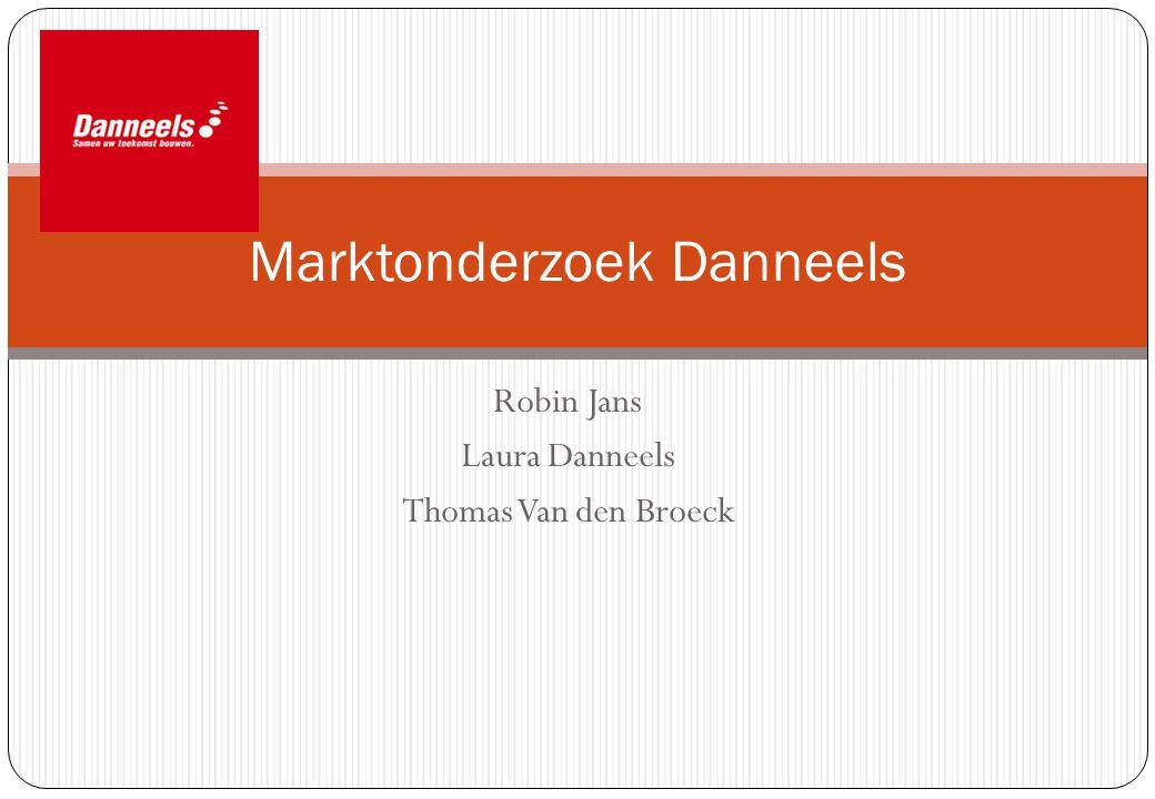 Marktonderzoek Danneels Robin Jans Laura Danneels Thomas Van den Broeck