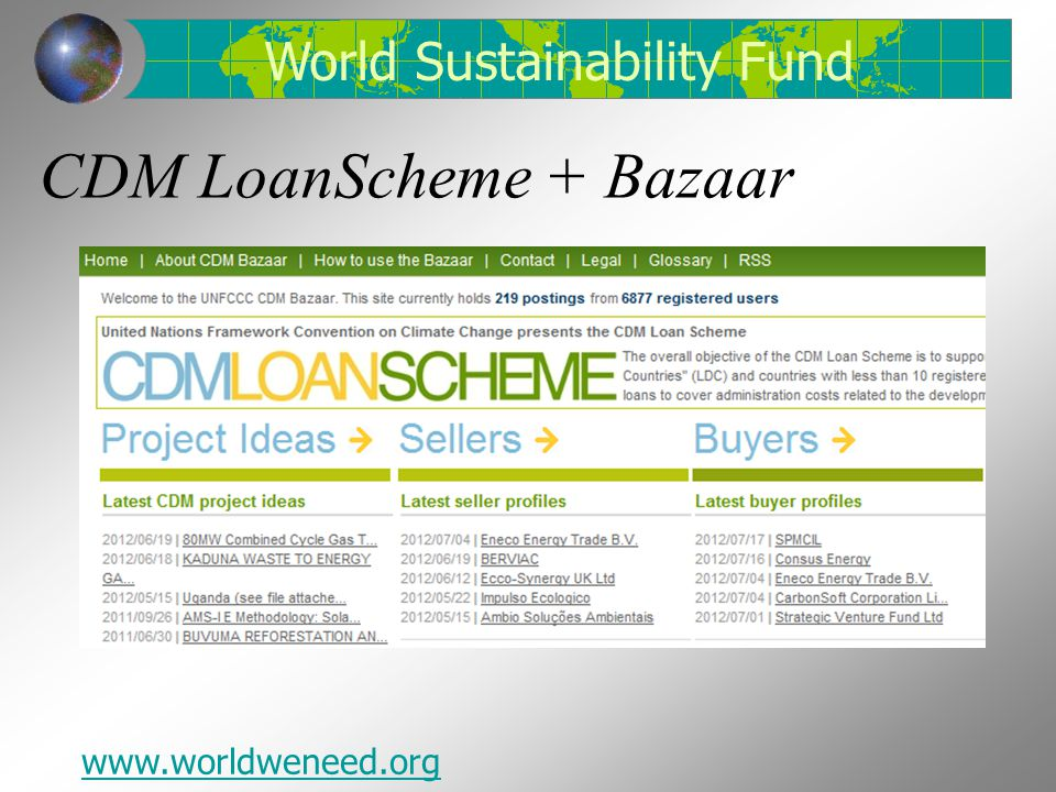 CDM LoanScheme + Bazaar World Sustainability Fund www.worldweneed.org