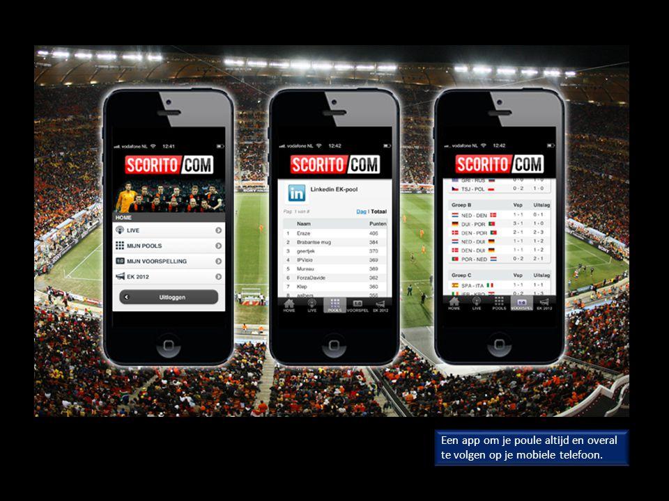 Een app om je poule altijd en overal te volgen op je mobiele telefoon.