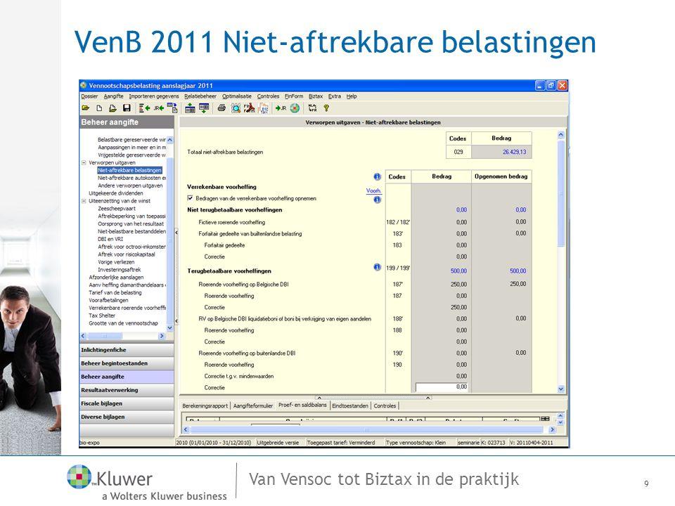 Van Vensoc tot Biztax in de praktijk VenB 2011 Biztax Veel succes! 40