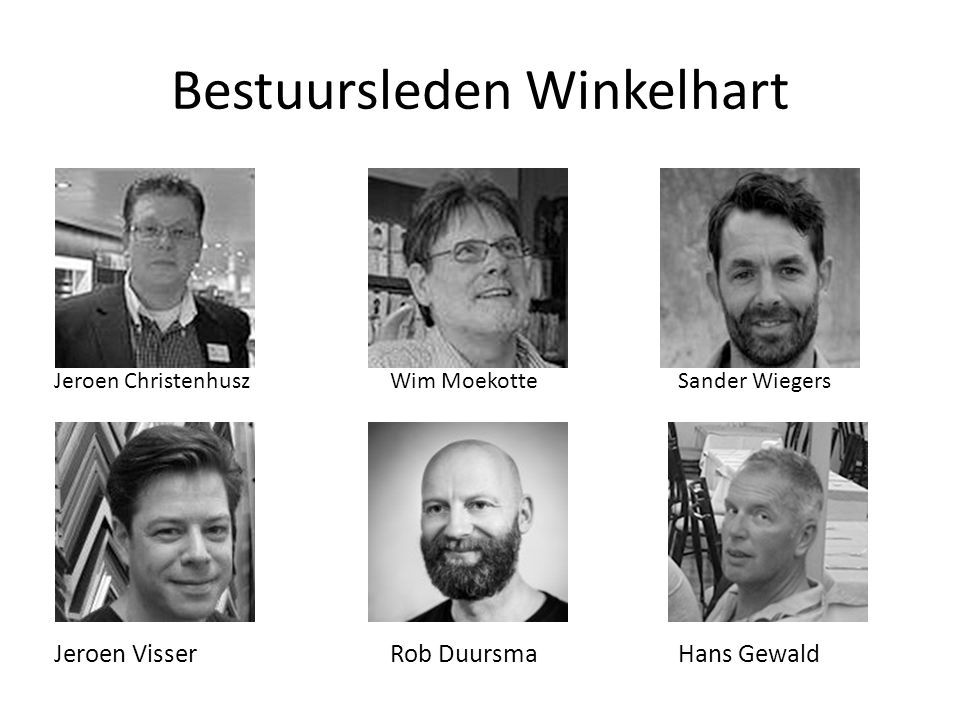 Bestuursleden Winkelhart Jeroen ChristenhuszWim MoekotteSander Wiegers Jeroen VisserRob DuursmaHans Gewald