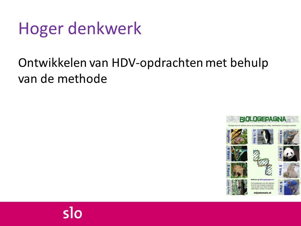 Hoger denkwerk Ontwikkelen van HDV-opdrachten met behulp van de methode