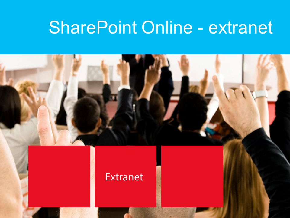 SharePoint Online - extranet Extranet