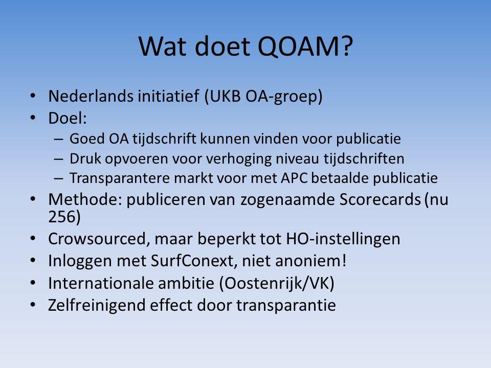 ScoreCards QOAM • Tweeledige score: Normen volgens website + Ervaring – Objectief (website): editorial info / governance / peer review / process (laagst gescoorde onderdeel maatgevend.