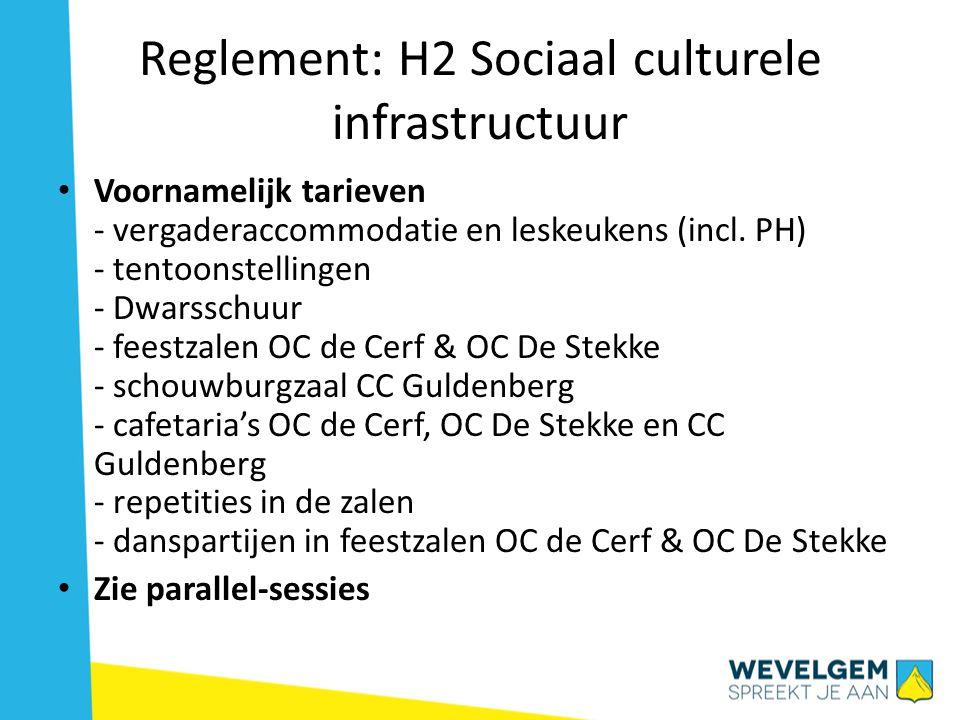 Reglement: H2 Sociaal culturele infrastructuur • Voornamelijk tarieven - vergaderaccommodatie en leskeukens (incl.