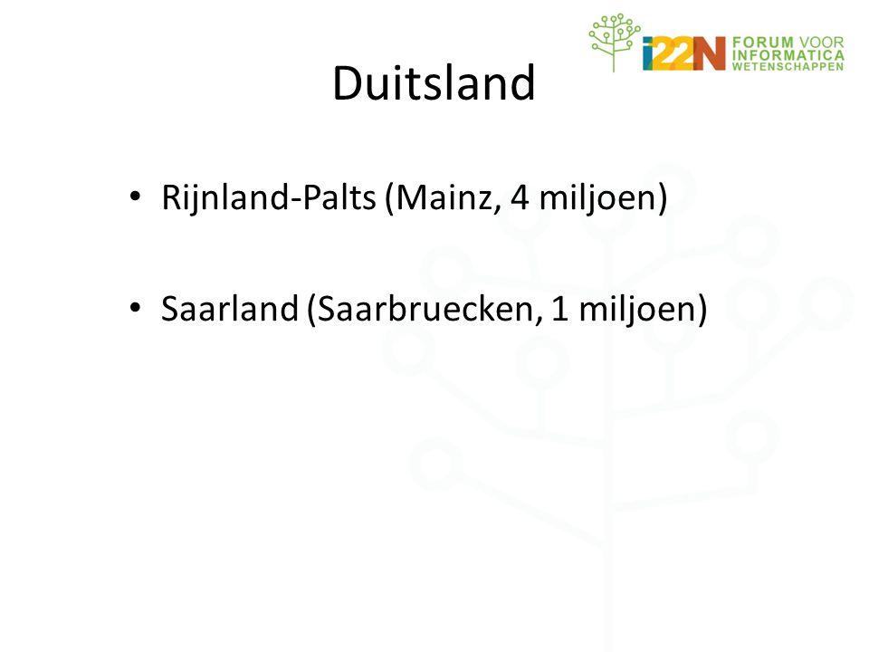 Duitsland • Rijnland-Palts (Mainz, 4 miljoen) • Saarland (Saarbruecken, 1 miljoen)