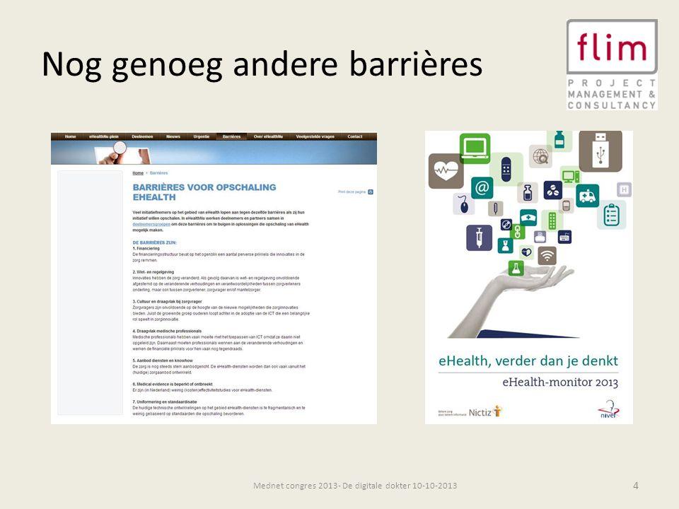 Nog genoeg andere barrières 4 Mednet congres 2013- De digitale dokter 10-10-2013