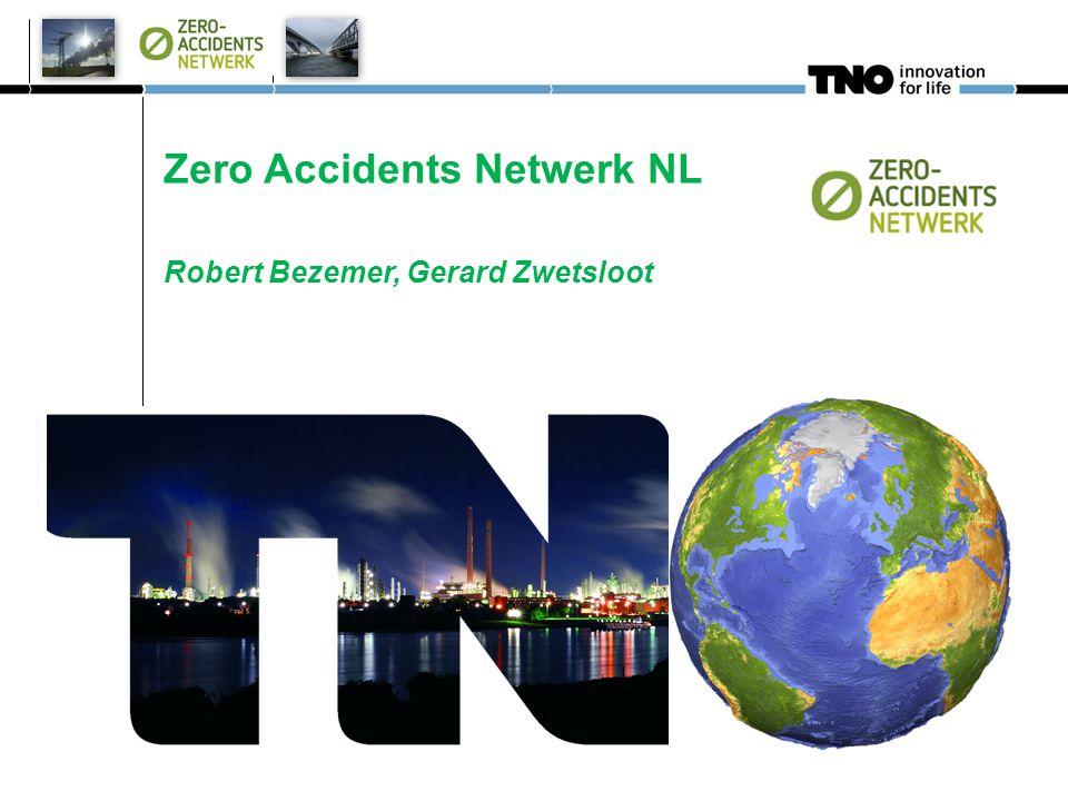Zero Accidents Netwerk NL Robert Bezemer, Gerard Zwetsloot