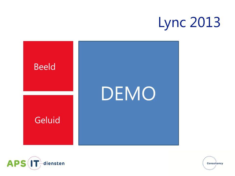 Beeld Geluid DEMO Lync 2013