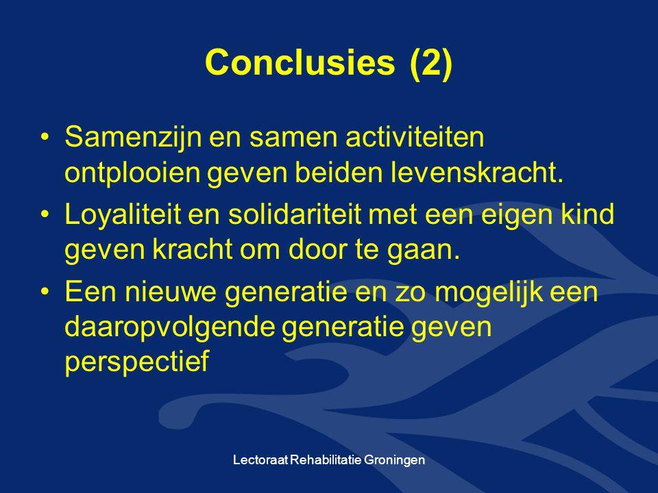 Conclusies (2) •Samenzijn en samen activiteiten ontplooien geven beiden levenskracht. •Loyaliteit en solidariteit met een eigen kind geven kracht om d