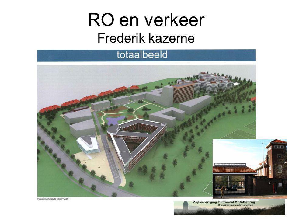 RO en verkeer Frederik kazerne