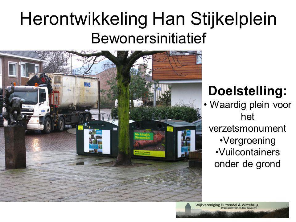 Herontwikkeling Han Stijkelplein Bewonersinitiatief Doelstelling: • Waardig plein voor het verzetsmonument •Vergroening •Vuilcontainers onder de grond