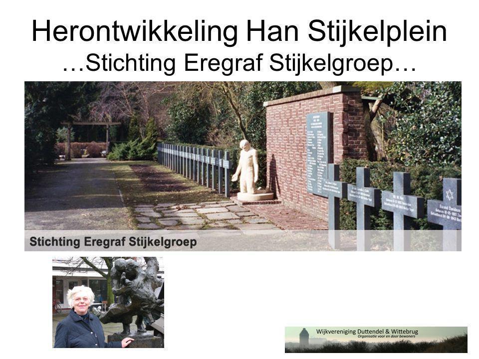 Herontwikkeling Han Stijkelplein …Stichting Eregraf Stijkelgroep…