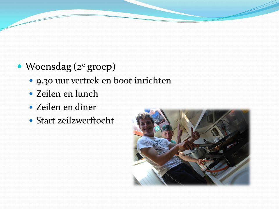  Woensdag (2 e groep)  9.30 uur vertrek en boot inrichten  Zeilen en lunch  Zeilen en diner  Start zeilzwerftocht