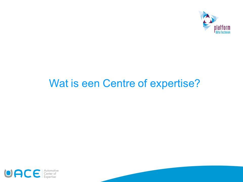 Wat is een Centre of expertise?