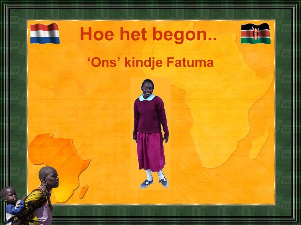 'Ons' kindje Fatuma Hoe het begon..