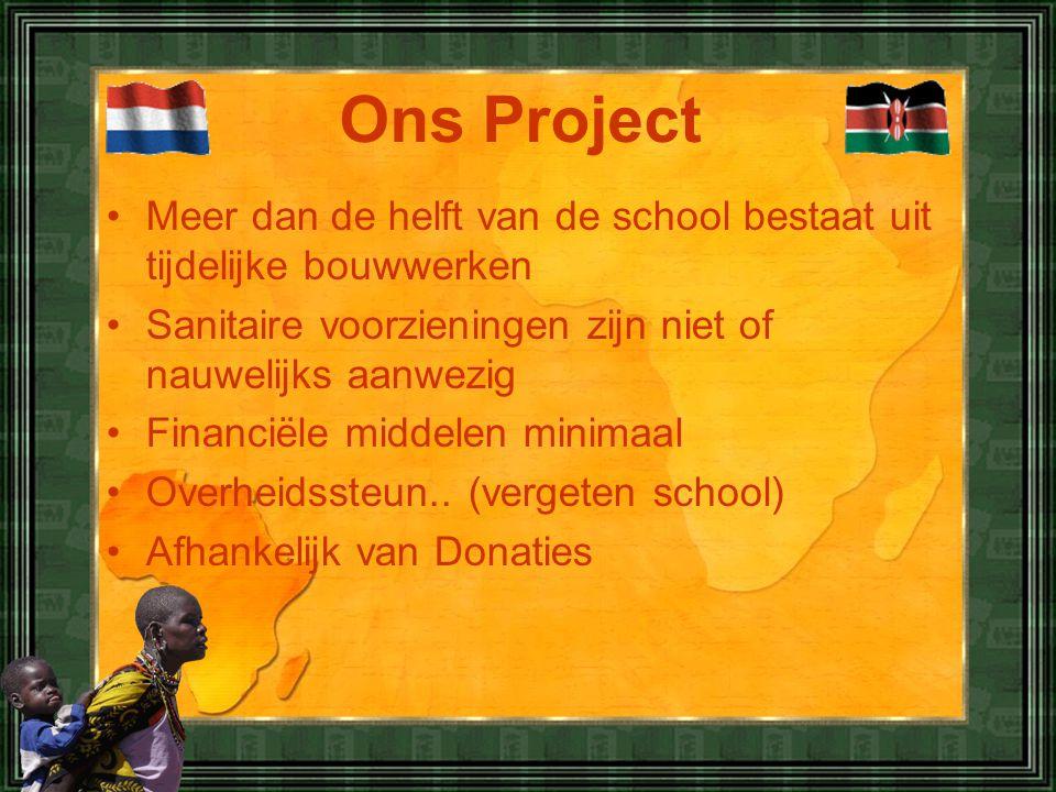 •Meer dan de helft van de school bestaat uit tijdelijke bouwwerken •Sanitaire voorzieningen zijn niet of nauwelijks aanwezig •Financiële middelen minimaal •Overheidssteun..