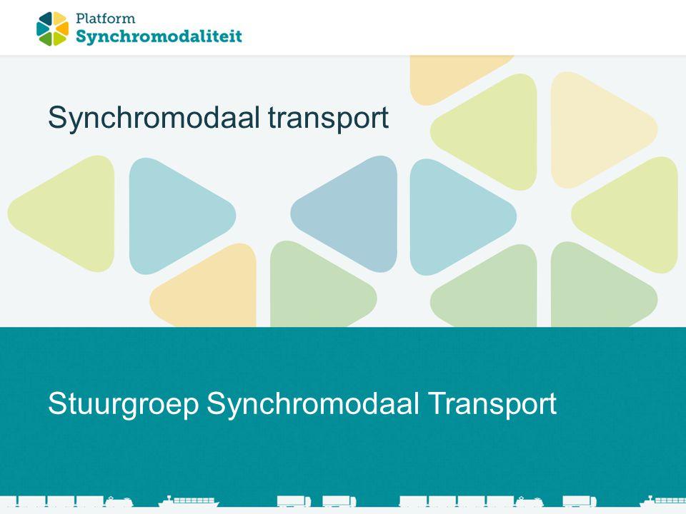 Stuurgroep Synchromodaal Transport Synchromodaal transport