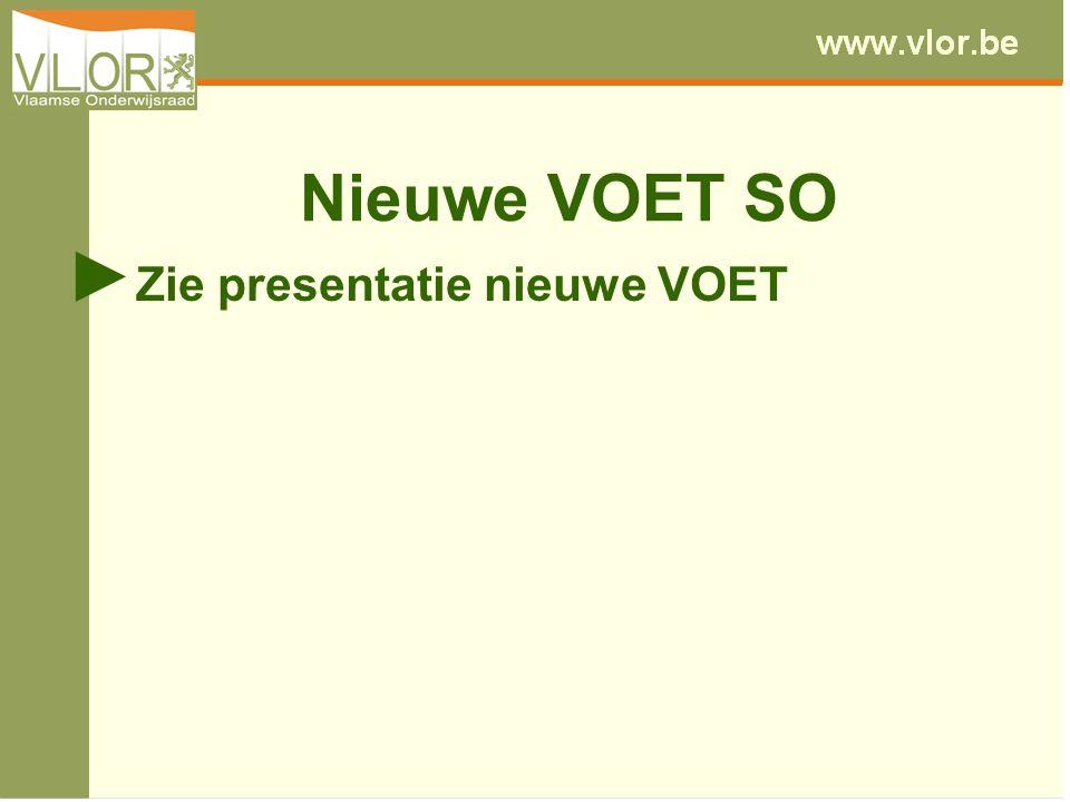 Nieuwe VOET SO ► Zie presentatie nieuwe VOET