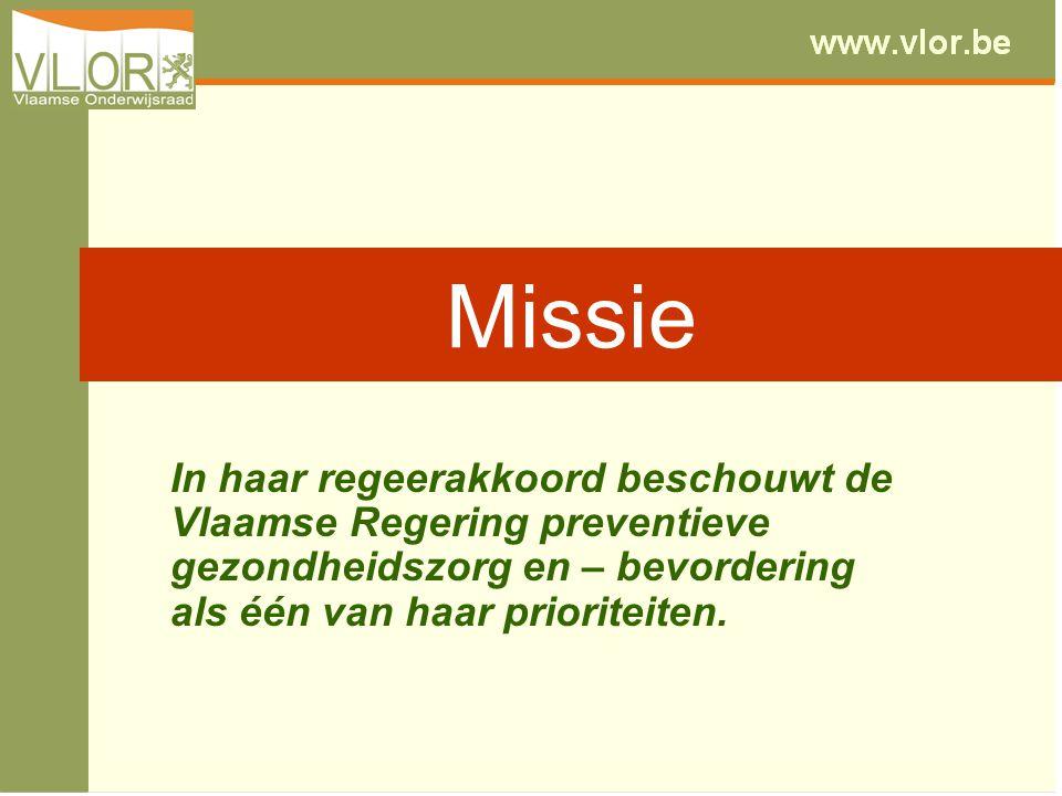 Missie In haar regeerakkoord beschouwt de Vlaamse Regering preventieve gezondheidszorg en – bevordering als één van haar prioriteiten.