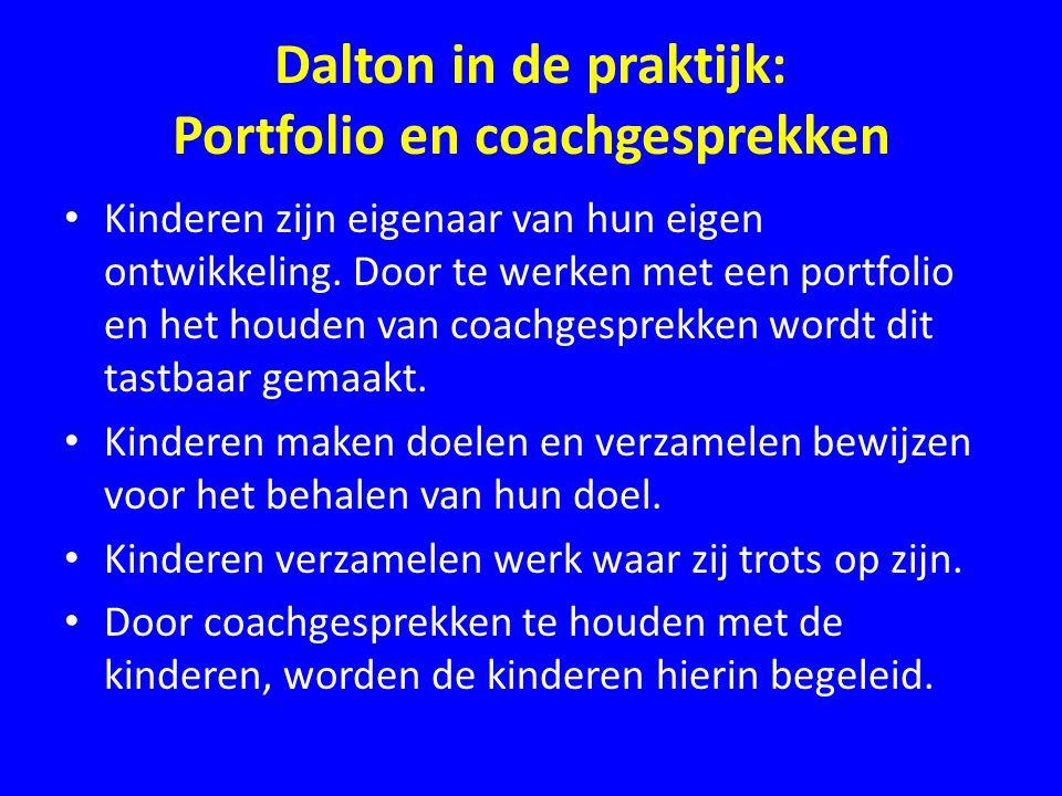 Dalton in de praktijk: Portfolio en coachgesprekken • Kinderen zijn eigenaar van hun eigen ontwikkeling. Door te werken met een portfolio en het houde